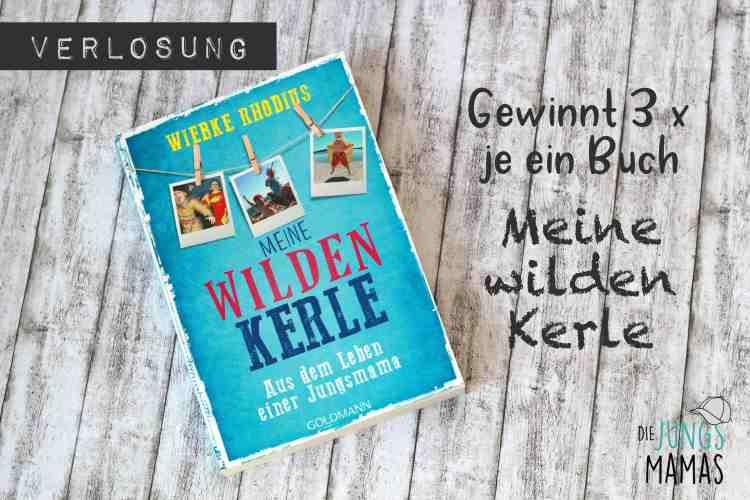 """Verlosung von """"Meine wilden Kerle""""-Büchern _ Die JungsMamas"""